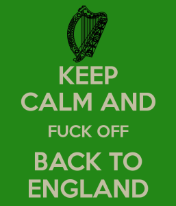 keep-calm-and-fuck-off-back-to-england